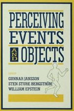 Perceiving Events and Objects : Symposium on the Optic Sphere Theory : Papers
