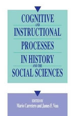 Cognitive and Instructional Processes in History and the Social Sciences : A Practical Introduction