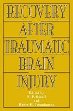 Recovery After Traumatic Brain Injury : Rationales and Results