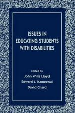 Issues in Educating Students with Disabilities : Educating Students with Disabilities