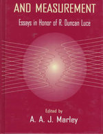 Choice, Decision, and Measurement : Essays in Honor of R. Duncan Luce