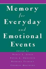 Memory for Everyday and Emotional Events : Sex, Relationships, and the Mind's Reproductive Sy...