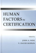 Human Factors in Certification : Human Factors in Transportation