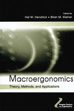 Macroergonomics : Theory, Methods and Applications