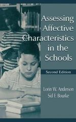 Assessing Affective Characteristics in the Schools - Lorin W. Anderson
