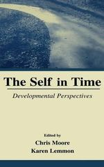 The Self in Time : Developmental Perspectives
