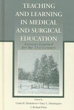 Teaching and Learning in Medical Surgical Education : Lessons Learned for the 21st Century