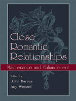 Close Romantic Relationships : Maintenance and Enhancement