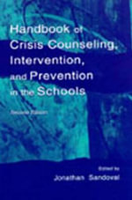 Handbook of Crisis Counseling, Intervention and Prevention in the Schools : Assessing the Bullies and their Victims