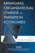 Managing Organizational Change in Transition Economies : Lea's Organization and Management (Hardcover)