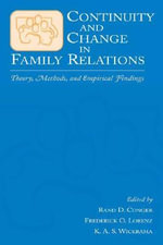 Continuity and Change in Family Relations : Theory, Methods and Empirical Findings