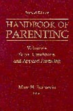 Handbook of Parenting : Social Conditions and Applied Parenting Volume 4