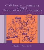 Children's Learning from Educational Television: Sesame Street and Beyond :  Sesame Street and Beyond - Shalom M. Fisch