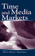 Time and Media Markets : Lea's Communication (Hardcover)