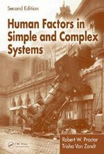 Human Factors in Simple and Complex Systems - Robert W. Proctor