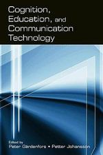 Cognition, Education, and Communication Technology : Narratives on Literacy from the United States