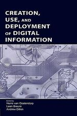 Creation, Use, and Deployment of Digital Information :  7th International Conference, Its 2004, Maceio, A...