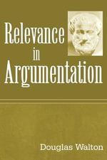 Relevance in Argumentation - Douglas Walton