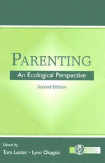 Parenting : An Ecological Perspective