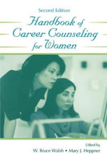 Handbook of Career Counseling for Women : Contemporary Topics in Vocational Psychology (Paperback)
