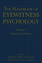 The Handbook of Eyewitness Psychology: Memory for Events v. I : Memory for Events