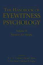 The Handbook of Eyewitness Psychology: Memory for People v. II : Memory for People