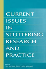 Current Issues in Stuttering Research and Practice : A New Perspective for Career Development, Counseli...