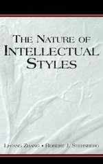 The Nature of Intellectual Styles - Li-fang Zhang