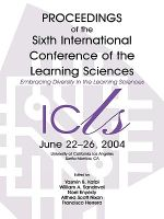 Embracing Diversity in the Learning Sciences : The Proceedings of ICLS 2004