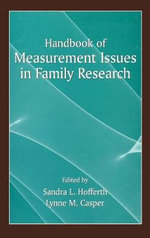 Handbook of Measurement Issues in Family Research : Strategies that Work