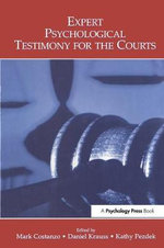 Expert Psychological Testimony for the Courts : Applied Social Psychology