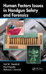 Human Factors Issues in Handgun Safety and Forensics - Hal Hendrick