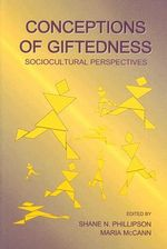 Conceptions of Giftedness : Sociocultural Perspectives