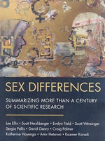 Sex Differences : Summarizing More Than a Century of Scientific Research - Lee Ellis