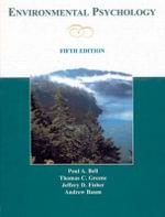 Environmental Psychology : Environmental Psychology - Paul A. Bell
