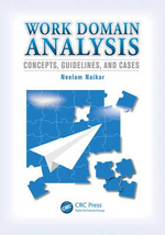 Work Domain Analysis : Concepts, Guidelines, and Cases - Neelam Naikar