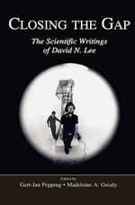Closing the Gap : The Scientific Writings of David N. Lee