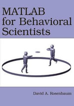 MATLAB for Behavioral Scientists - David A. Rosenbaum