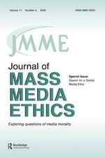 The Search for a Global Media Ethic : A Special Issue of the Journal of Mass Media Ethics
