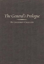 The General Prologue : General Prologue - Geoffrey Chaucer
