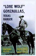 Lone Wolf Gonzaullas, Texas Ranger : Texas Ranger - Brownson Malsch