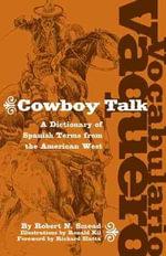 Vocabulario Vaquero : Cowboy Talk - R.N. Smead