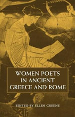Women Poets in Ancient Greece and Rome - Ellen Greene
