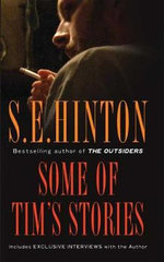Some of Tim's Stories : Oklahoma Stories & Storytellers - S E Hinton