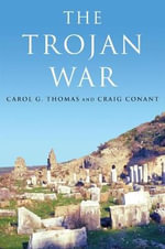 The Trojan War : Poems - Carol G Thomas