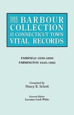 The Barbour Collection of Connecticut Town Vital Records - Lorraine Cook White