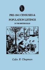 Pre-1841 Censuses & Population Listings in the British Isles - Colin R Chapman
