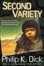 The Collected Stories of Philip K. Dick : Second Variety Vol 3 - Philip K. Dick