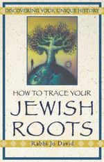 How to Trace Your Jewish Roots - Jo David
