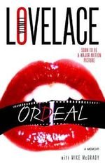 Ordeal : The Truth Behind Deep Throat - Linda Lovelace